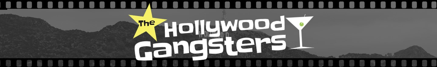The Hollywood Gangsters